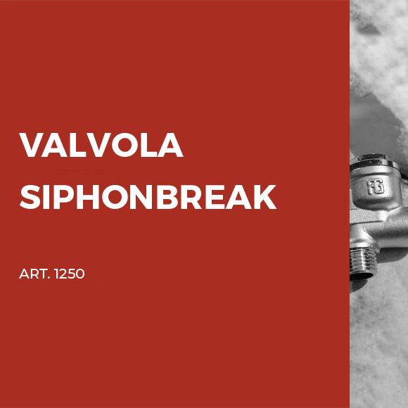 Valvola Siphonbreak ITA